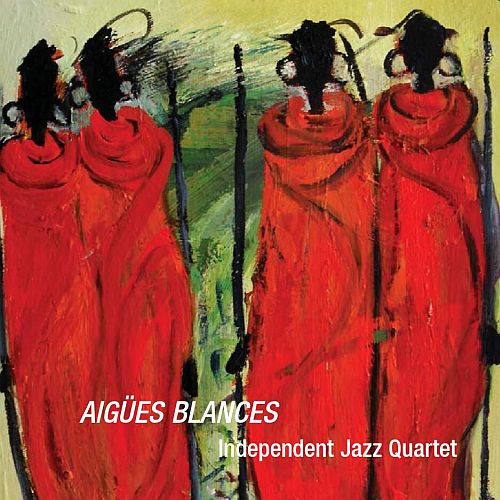 AIGÜES BLANCES – Independent Jazz Quartet live