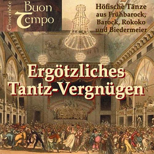 Ensemble Buon Tempo – Ergötzliches Tantz-Vergnügen