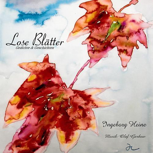 Lose Blätter – Gedichte & Geschichten