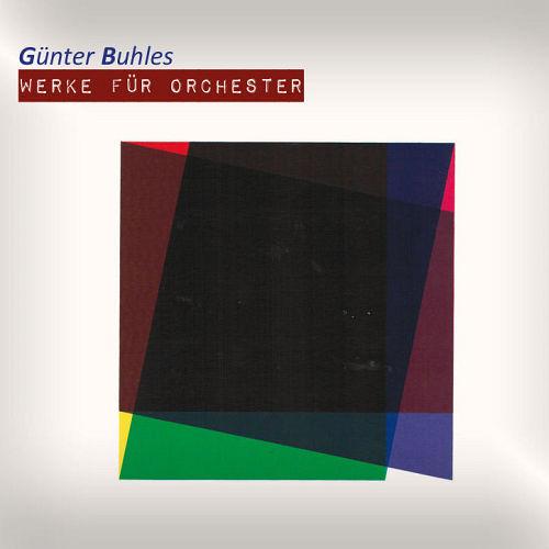 Günter Buhles – Werke für Orchester