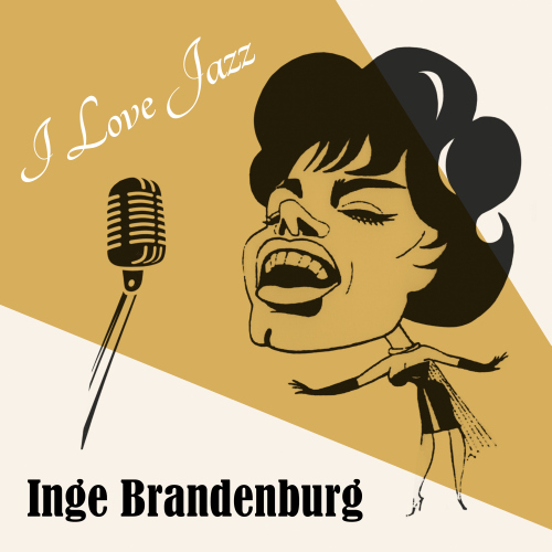 Inge Brandenburg – I Love Jazz